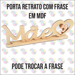 PORTA RETRATO MDF MÃES MOD 002
